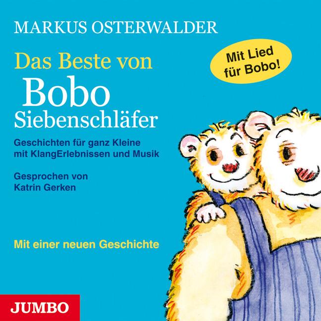 Das Beste von Bobo Siebenschläfer: Geschichten ...