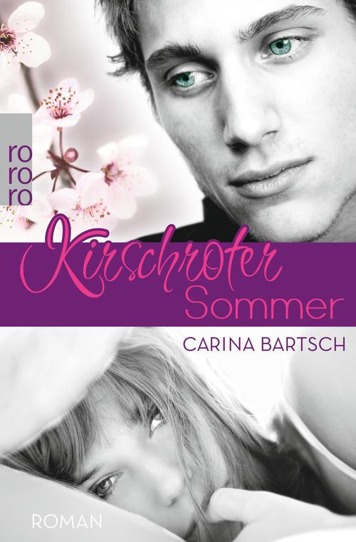 Kirschroter Sommer - Bartsch, Carina