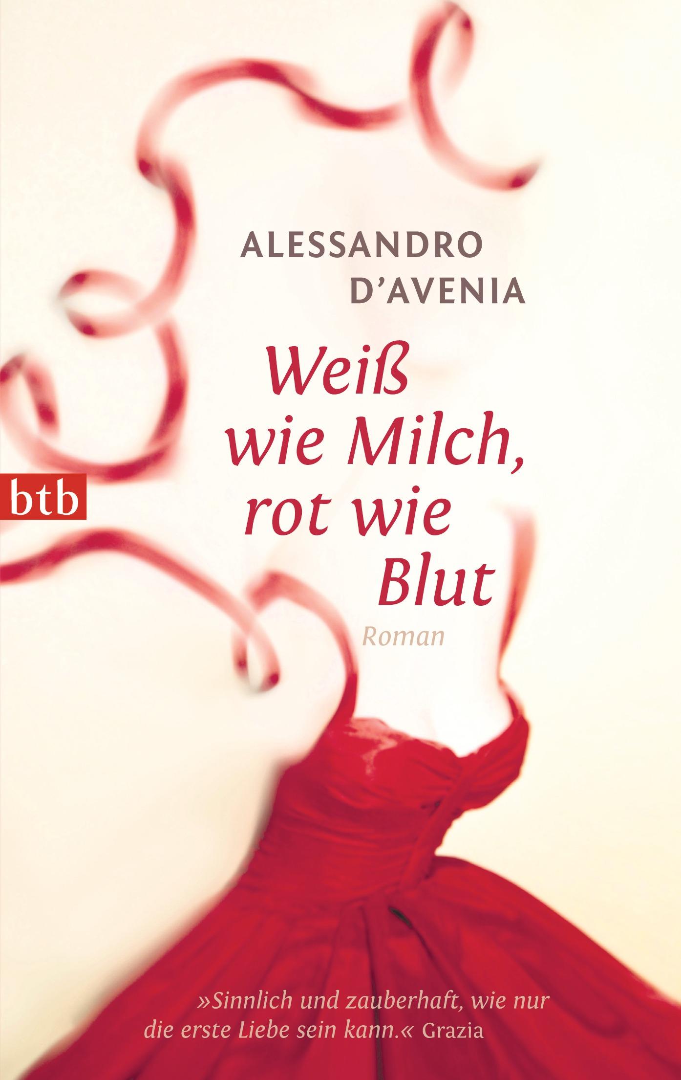 Weiß wie Milch, rot wie Blut - Alessandro D´Avenia