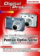 Das Profihandbuch zur Pentax Optio-Serie - Schäle, Rainer