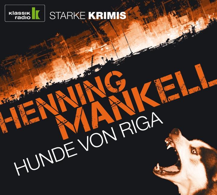 Hunde von Riga - Henning Mankell