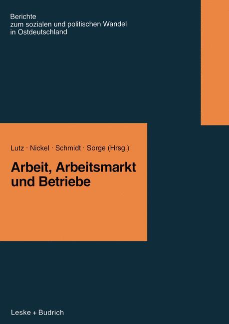 Arbeit, Arbeitsmarkt und Betriebe (Berichte der...