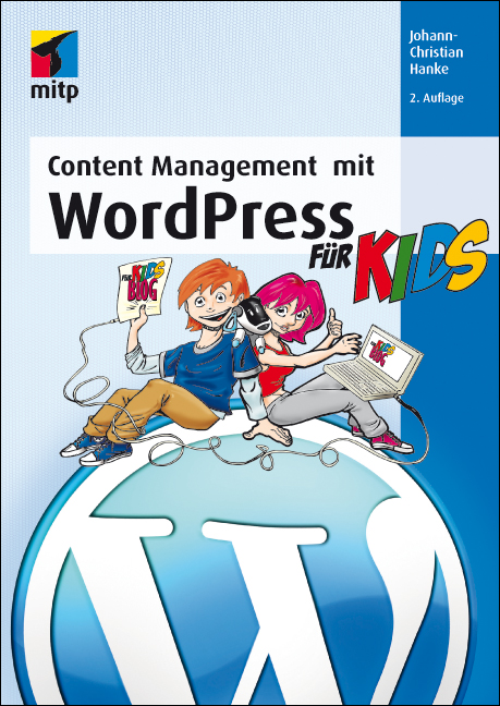 Content Management mit WordPress für Kids (mitp...