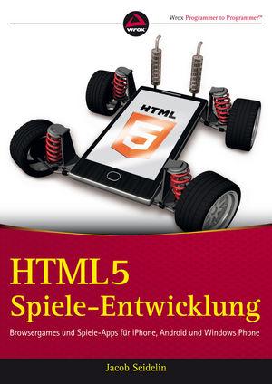 HTML5-Spieleentwicklung: Browsergames und Spiel...