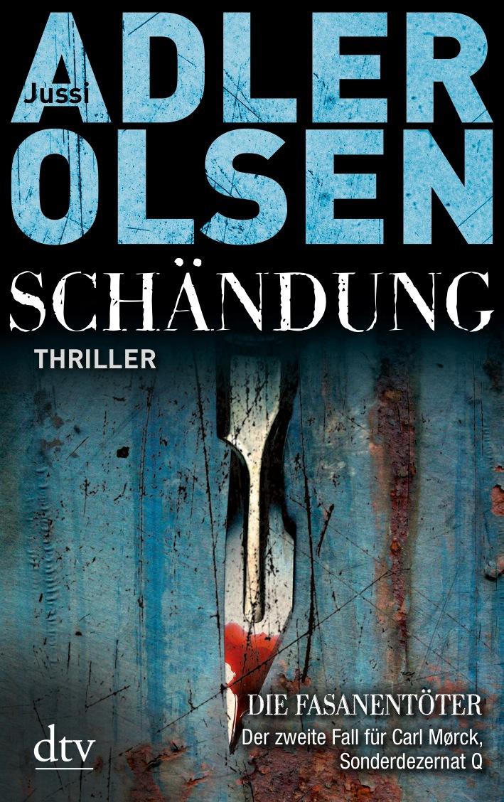 Schändung - Jussi Adler-Olsen [Taschenbuch]