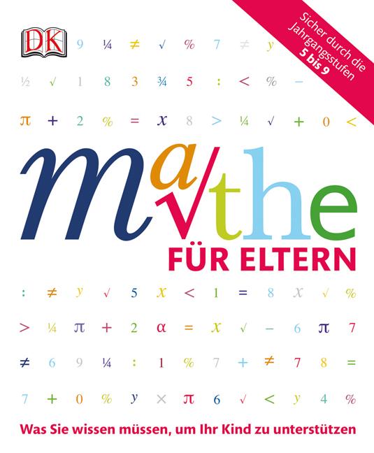 Mathe für Eltern: Was Sie wissen müssen, um Ihr...