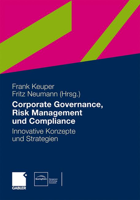 Governance, Risk Management und Compliance: Inn...