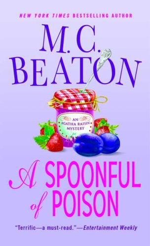 A Spoonful of Poison - M. C. Beaton [Paperback]