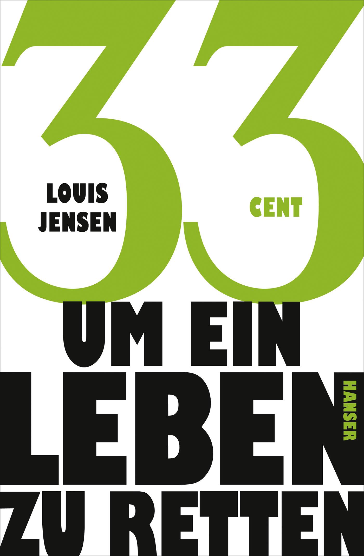 33 Cent um ein Leben zu retten - Louis Jensen