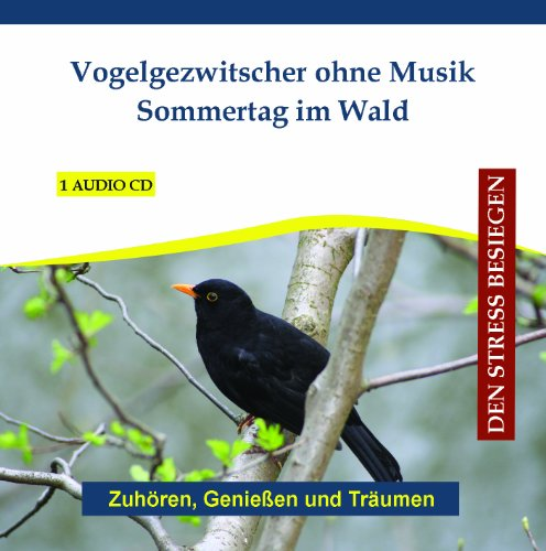 Diverse Entspannung - Vogelgezwitscher ohne Mus...