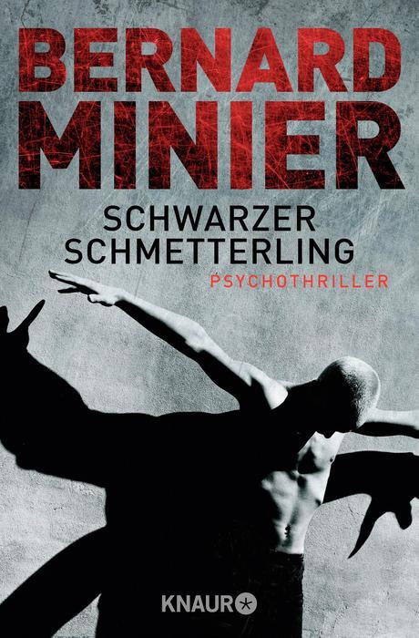 Schwarzer Schmetterling - Bernard Minier