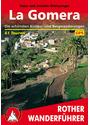 Rother Wanderführer: La Gomera - Die schönsten Küsten- und Bergwanderungen - 50 Touren - Klaus Wolfsperger [6. Auflage 2007]