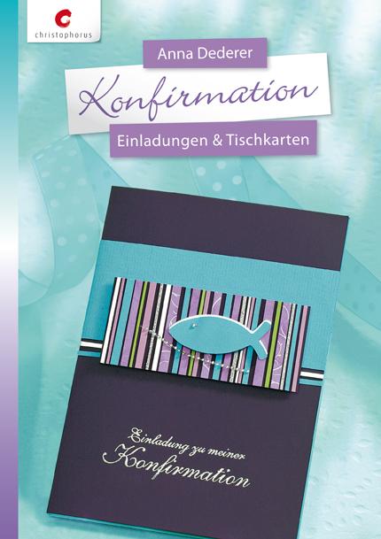Konfirmation: Einladungen & Tischkarten - Deder...