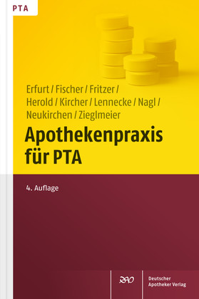 Apothekenpraxis für PTA - Dorothea Erfurt