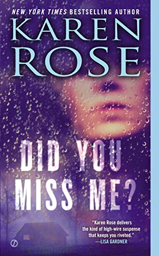 Did You Miss Me? - Karen Rose [Paperback]