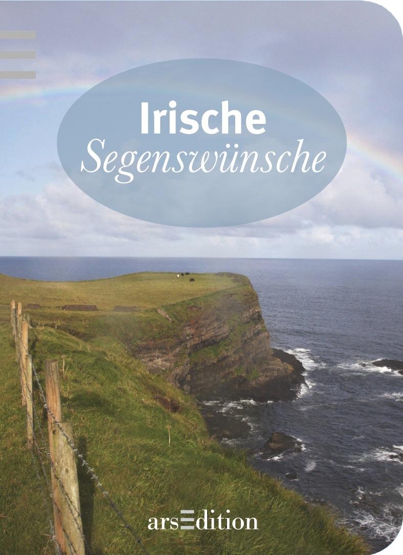 Irische Segenswünsche - kein Autor