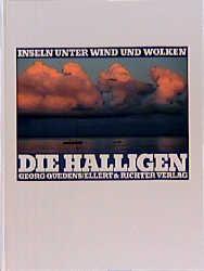 Die Halligen. Inseln unter Wind und Wolken - Qu...