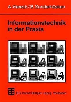 Informationstechnik in der Praxis. Eine Einführ...