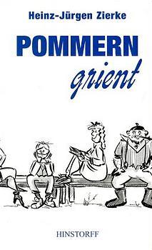 Pommern grient : Anekdoten, Witze und Schnurren.