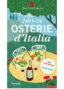 Osterie d'Italia 2013/14: Über 1.700 Adressen, ausgewählt und empfohlen von SLOW FOOD - Alexandra Hoi et al.