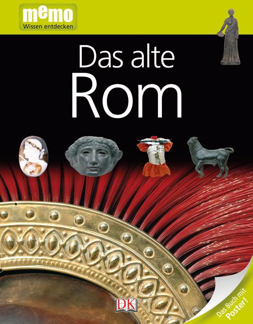 memo Wissen entdecken - Band 38: Das alte Rom [inkl. Poster]