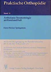 Praktische Orthopädie, Bd.29, Ambulante Traumat...