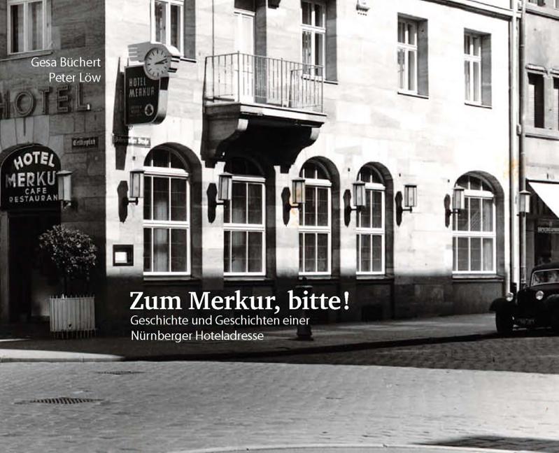 Zum Merkur, bitte!: Geschichte und Geschichten ...