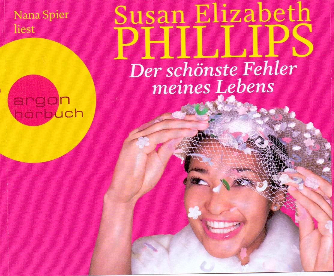 Der schönste Fehler meines Lebens - Susan Elizabeth Phillips [5 Audio CDs]