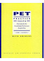 PET Practice Tests: Student's Book (With Key): Five Tests for the Cambridge Preliminary English Test - Booth, Diana L.Fried-