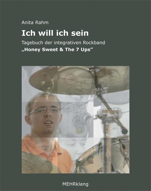 Ich will ich sein: Tagebuch der integrativen Ro...