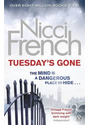 Tuesday's Gone: A Frieda Klein Novel - Nicci French [Paperback]