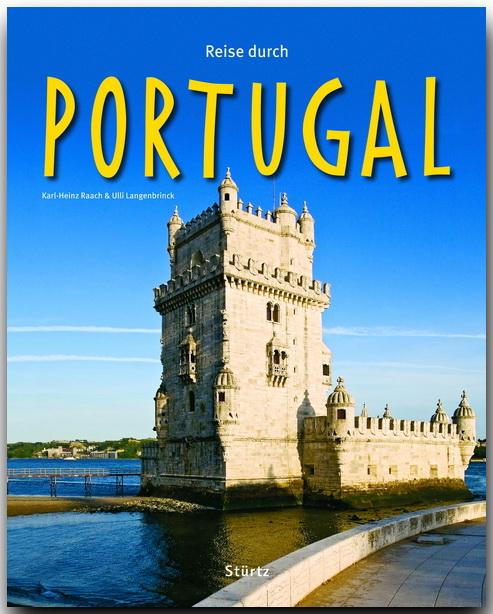 Reise durch PORTUGAL - Ein Bildband mit über 21...