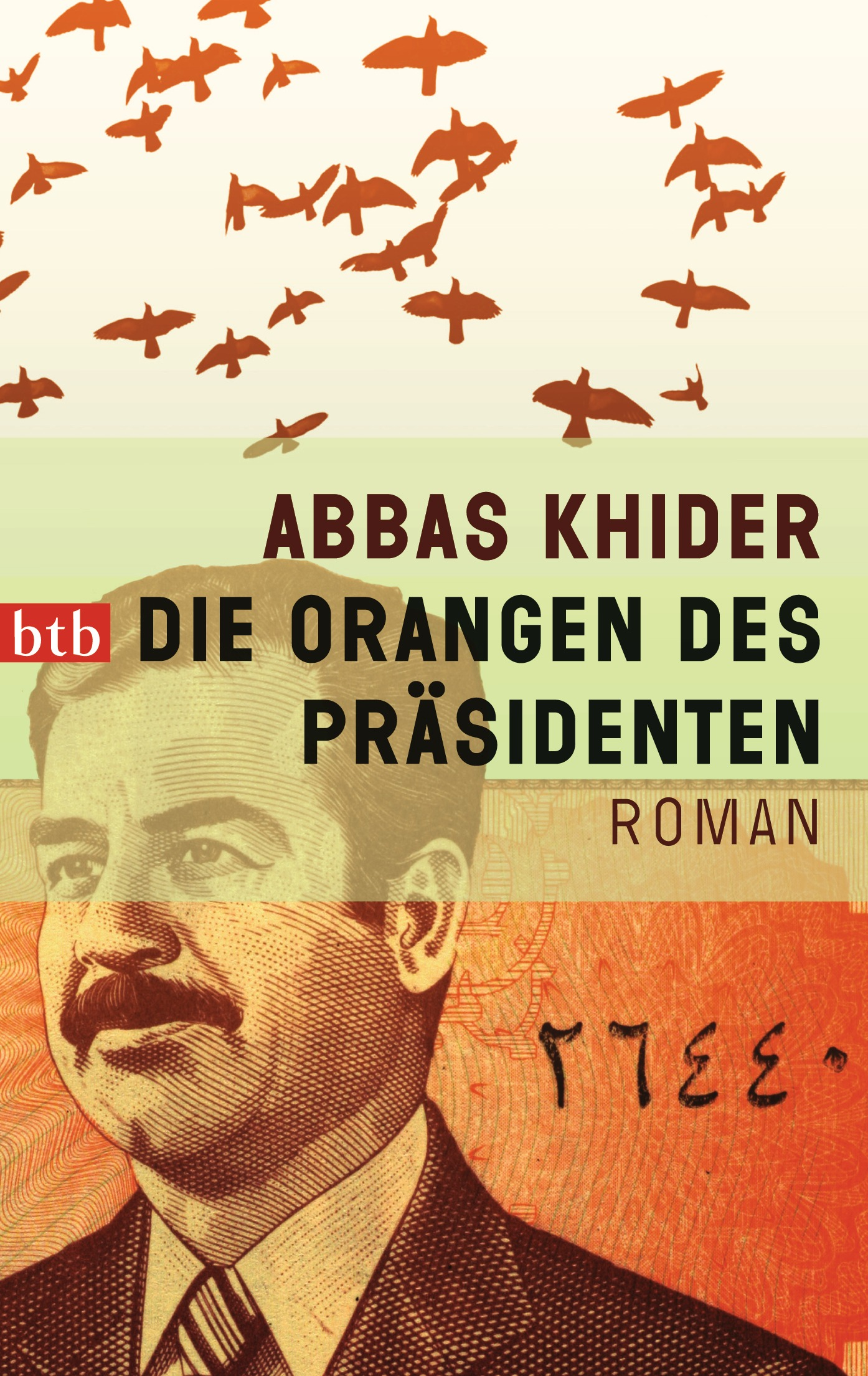 Die Orangen des Präsidenten - Abbas Khider