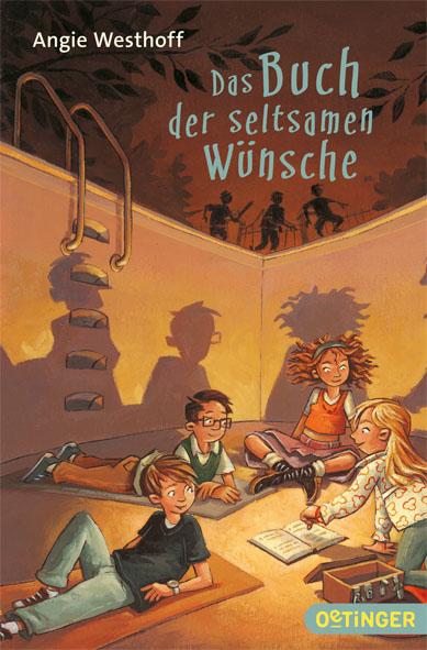 Das Buch der seltsamen Wünsche - Angie Westhoff [Taschenbuch]