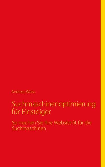 Suchmaschinenoptimierung für Einsteiger: So mac...
