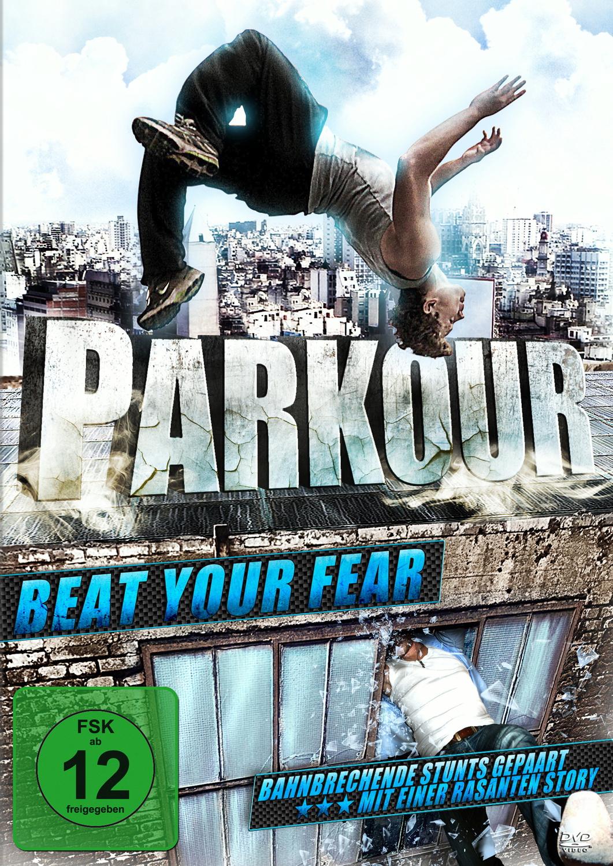 Parkour Beat your Fear