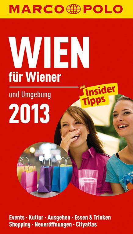 MARCO POLO Stadtführer Wien für Wiener 2013: un...