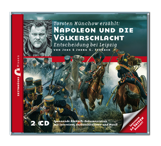 Zeitbrücke Wissen: Napoleon und die Völkerschla...