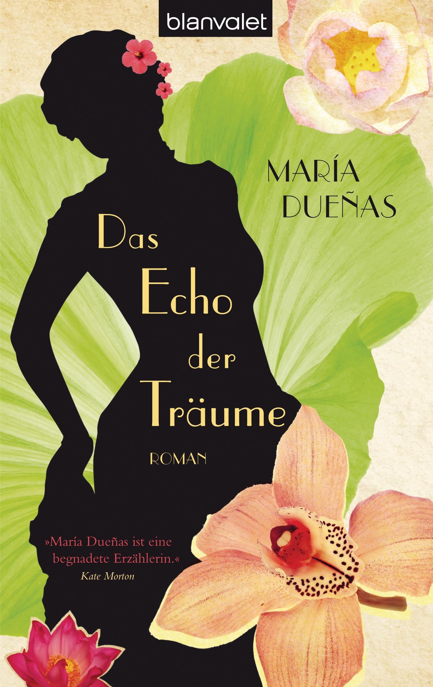 Das Echo der Träume - María Dueñas