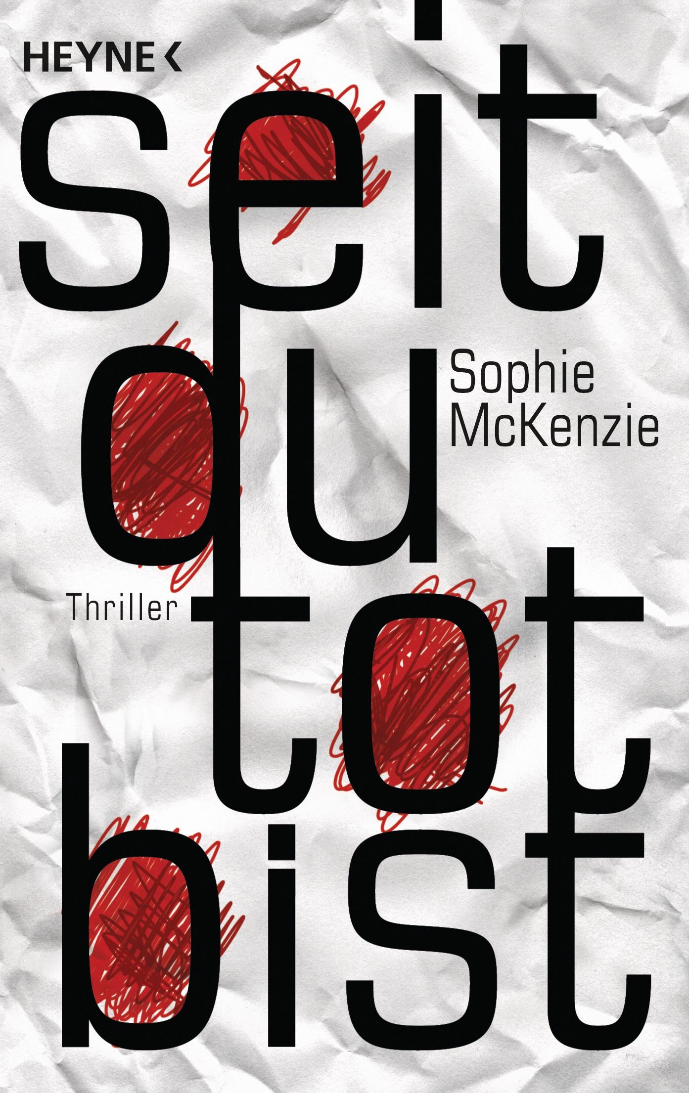 Seit du tot bist - Sophie McKenzie