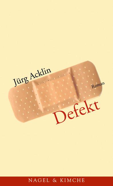 Defekt - Jürg Acklin