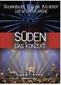 Süden - Das Konzert [2 DVDs]