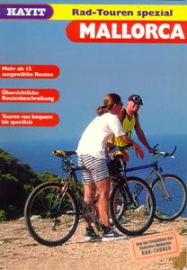 Radtouren Mallorca: 15 ausgewählte Routen, Über...