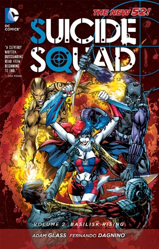 The New 52: Suicide Squad: Vol. 2 - Basilisk Rising - Adam Glass [Softcover]