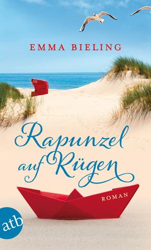 Rapunzel auf Rügen - Emma Bieling