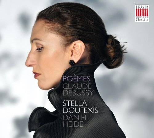 Doufexis,Stella - Debussy:Poemes-Lieder
