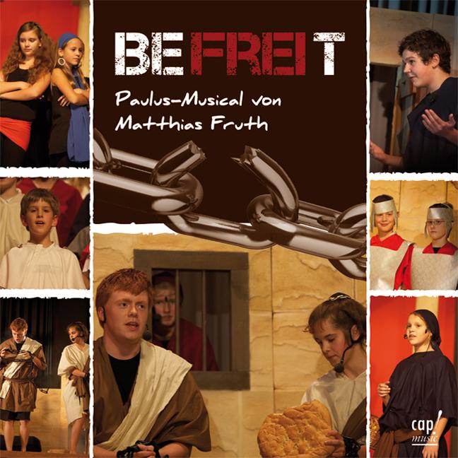 Matthias Fruth - Befreit Paulus-Musical