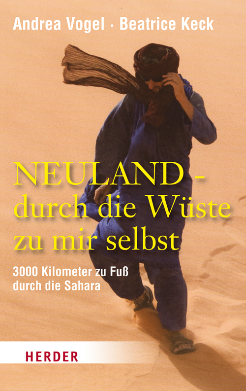Neuland - durch die Wüste zu mir selbst: 3000 k...