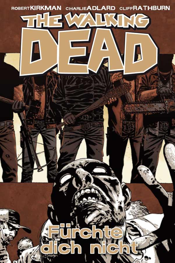 The Walking Dead: Band 17 - Fürchte dich nicht - Robert Kirkman