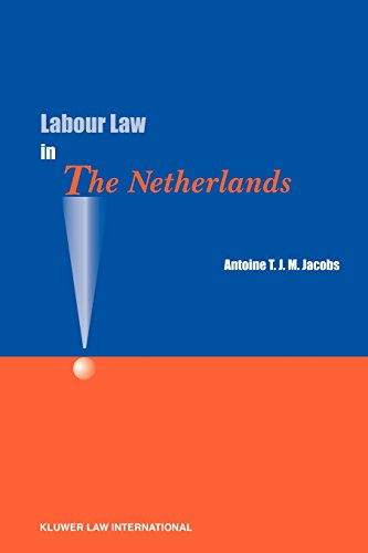 Labour Law in the Netherlands - Antoine T. J. M...